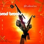 Spill Collateral Love von Brad Brooks
