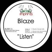 Listen - The Blaze Mixes by Blaze