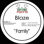 Family (The Blaze Mixes) by Blaze