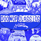 Doo-Wop Classics Vol. 3 [Angle Tone Records by Various Artists
