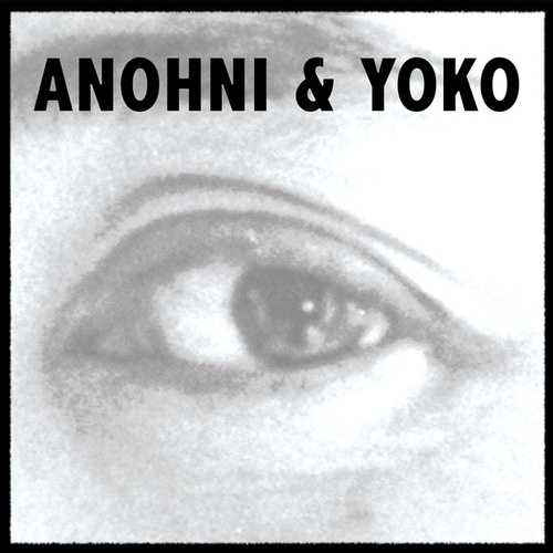 Antony & Yoko by Antony and the Johnsons