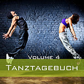 Tanztagebuch, Vol. 4 by Various Artists