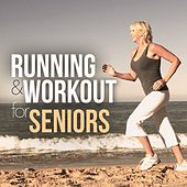 Running & Workout for Seniors by Various Artists