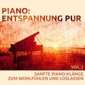 Piano: Entspannung pur (Sanfte Klavier Klänge zur Entspannung, Relaxation, Massage, Klangtherapie, Wellness, Stresstherapie, Wohlfühlen und Loslassen) von Various Artists