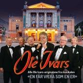 Alle Ole Ivars-originalene fra musikalen