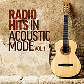 Radio Hits In Acoustic Mode (Vol 1) von Various Artists