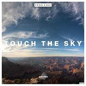 Touch the Sky by Feng Shui