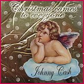 Christmas Comes to Everyone (Merry Christman from Johnny Cash) by Johnny Cash