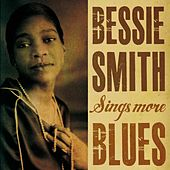 Bessie Smith Sings More Blues by Bessie Smith