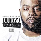 20 X Dope by Dubb 20