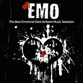Emo (The Best Emotional Dark Ambient Music Selection) by Various Artists