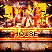 Fire Beats House de Various Artists