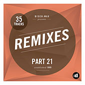 disco:wax Presents: Remixes Part 21 by Various Artists