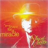 In Good Shape for a Miracle by Stuart Forster