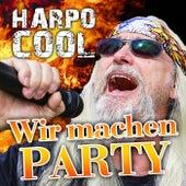 Wir machen Party von Harpo Cool