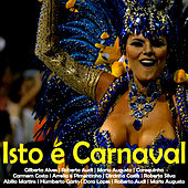 Isto É Carnaval by Various Artists