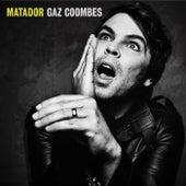 Matador von Gaz Coombes