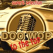 Doo Wop to the Top de Various Artists