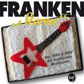 Franken Sterne (Das 'Who is Who' der fränkischen Musikszene) by Various Artists