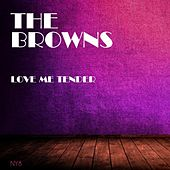 Love Me Tender by The Browns