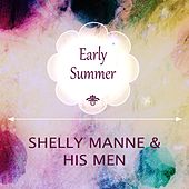 Early Summer by Shelly Manne