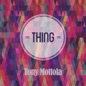 Thing by Tony Mottola