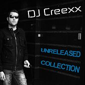 DJ Creexx - Unreleased Collection by Various Artists