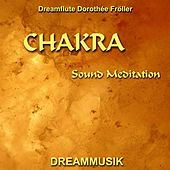 Chakra Sound Meditation von Dreamflute Dorothée Fröller