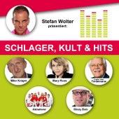 Stefan Wolter präsentiert: Schlager, Kult & Hits de Various Artists