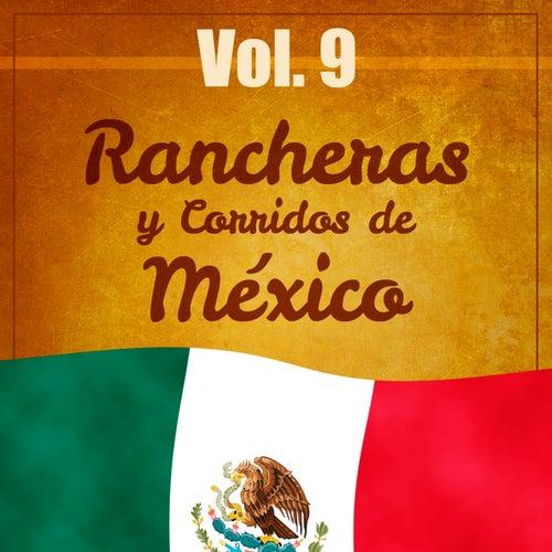 Rancheras y Corridos de México (Volumen 9) by Various Artists