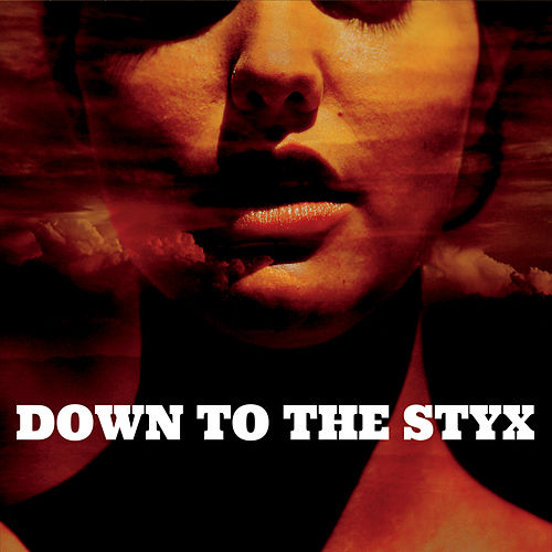 Down to the Styx by Crook