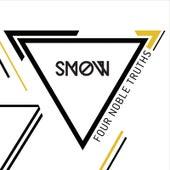 Snow von Four Noble Truths