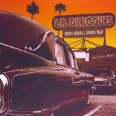 L.A. Dialogues de Randy Heddon