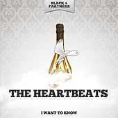 I Want to Know by The Heartbeats