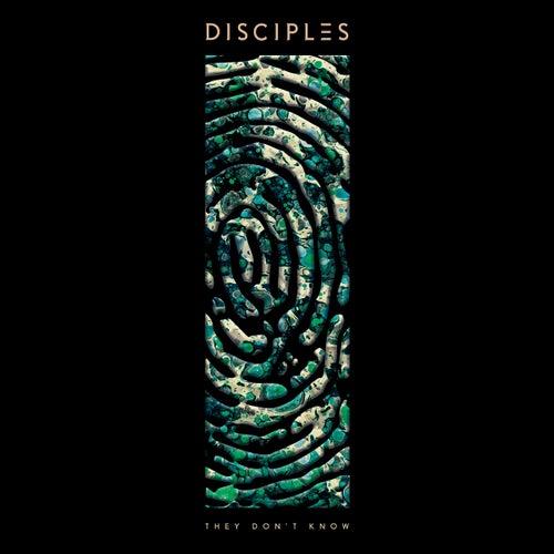 They Don't Know (Radio Edit) von Disciples