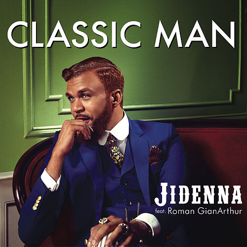 Classic Man by Jidenna