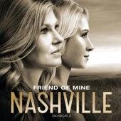 Friend Of Mine by Nashville Cast