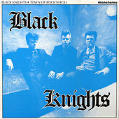 Town of Rock n Roll by Black Knights