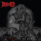 Brutalive the Sick de Benighted