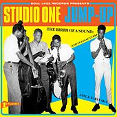 Soul Jazz Records Presents STUDIO ONE JUMP UP - The Birth Of A Sound: Jump-Up Jamaican R&B, Jazz And Early Ska de Various Artists