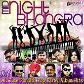 Midnight Bhangra Best of All Time Punjabi Pop Party Album Hits by Various Artists