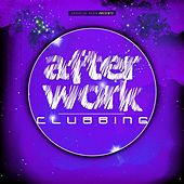 After Work Clubbing von Various Artists