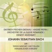 Dietrich Fischer-Dieskau / André Pépin / Orchestre de la Suisse Romande / Ernest Ansermet play: Johann Sebastian Bach: Air -