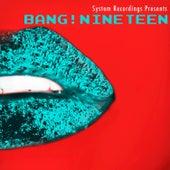 Bang! Nineteen by Various Artists
