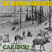 Caribou by The Woman in Gold
