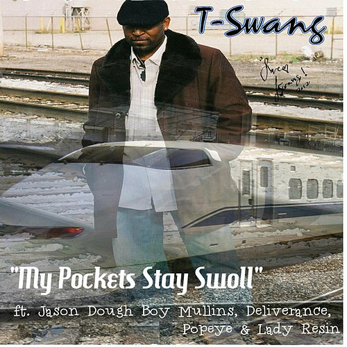 My Pockets Stay Swoll (Famous Remix) by T-Swang