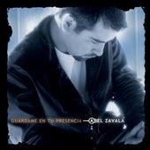Guárdame En Tu Presencia (En Vivo) de Abel Zavala