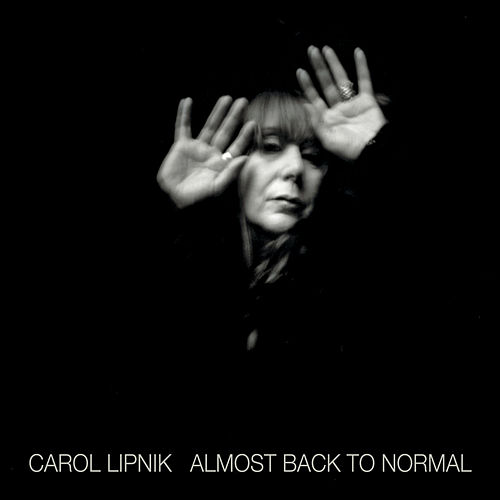 Almost Back to Normal by Carol Lipnik