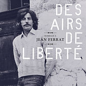 Hommage à Jean Ferrat : Des airs de liberté de Various Artists