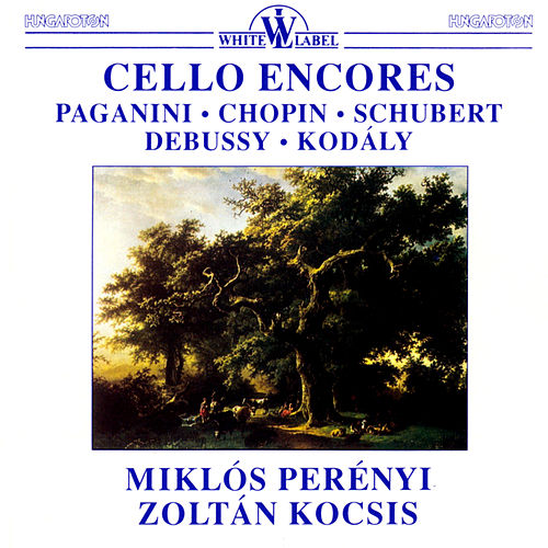Cello Encores by Miklos Perenyi